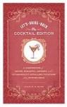 Let's Bring Back: Cocktail Edition